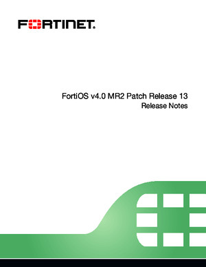 FortiOS v40 MR2 Patch Release 13 Release Notes