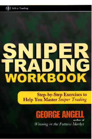 George Angell - Sniper Trading Workbook-WILEYpdf