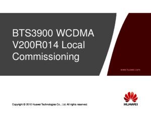 3 OWB201700 BTS3900 WCDMA V200R014 Local Commissioning ISSUppt