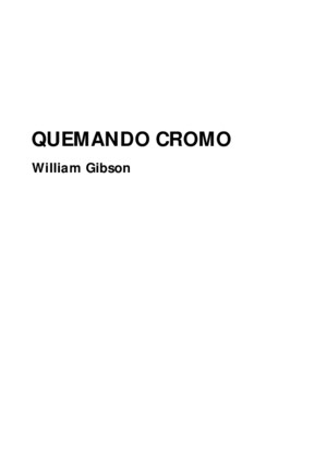 Gibson William - Quemando Cromo [PDF]