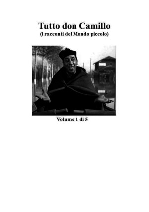 Giovannino Guarreschi-Tutto Don Camillo Volume 2