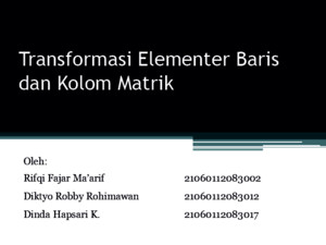 3 Transformasi Elementer Baris Dan Kolom Matrik