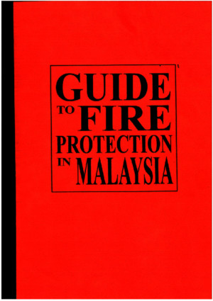 Guide to Fire Protection in Malaysia 2006 PDF
