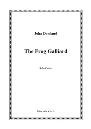 31467257 John Dowland the Frog Galliard