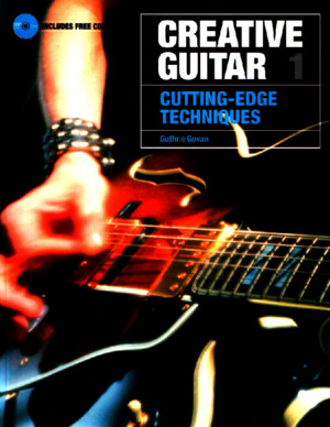 Guthrie Govan - Creative Guitar 1 - Cutting-Edge Techniquespdf