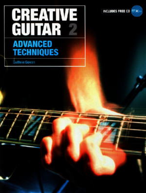 Guthrie Govan - Creative Guitar 2 - Advanced Techniques