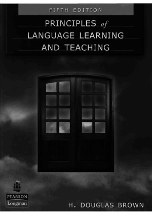 H Douglas Brown - Principles of Language Learning and Teaching 5th Editionpdf