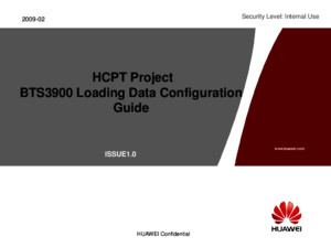 HCPT Project BTS3900 Loading Data Configuration File for NodeB Guide-1st Draftppt