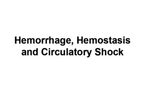 Hemorrhage and hemostasisppt