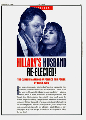 Hillary's Husband Re-elected: the Clinton Marriage of Politics and Power Erica Jong