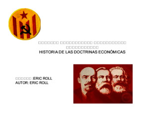 Historia de Las Doctrinas Economic As Eric Roll Georgiano Parte 79