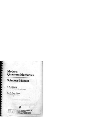 35949125 Sakurai Modern Quantum Mechanics Rev Ed Solutions Manual
