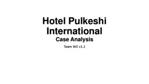 Hotel Pulkeshi International Case Analysis