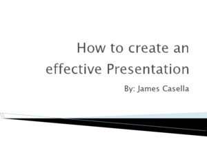 How to create effective presentation