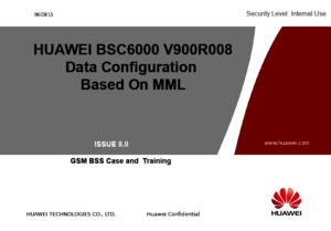 HUAWEI BSC6000V900R008 Data Configuration Based on MML