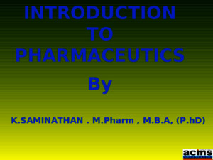 Introduction to Pharmaceutics PPT