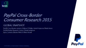 Ipsos Paypal Cross Border Consumer Research 2015