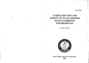 Irc-58-2002_guidelines for the Design of Plain Jointed Rigid Pavements for Highways