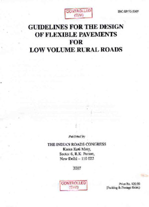 IRC-SP-72-2007 Guidelines for the Design of Flexible Pavements for Low Volume Rural Roads