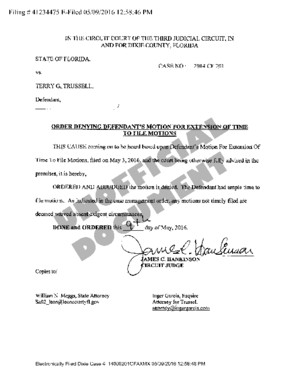 463 05-09-2016 State v Trussell - ORDER Denying Motion Re Extension to File Motions