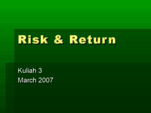 Kuliah 3 Risk and Return