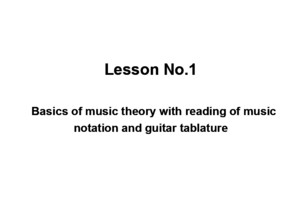 Latino guitar lessons, Lesson No1 - Basics of music theory with reading of music notation and guitar tablaturepdf