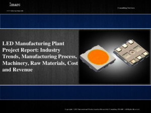 LED Manufacturing Plant Project Report