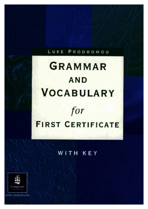 Longman - Grammar And Vocabulary For First Certificatepdf