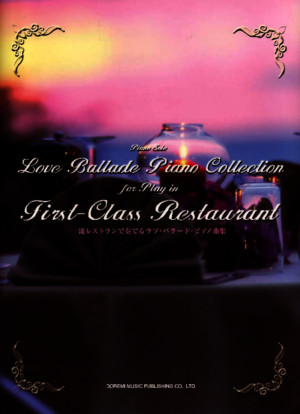 Love Ballad Piano Collection for Play in First-Class Restaurant