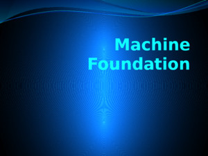 Machine Foundation Title 3