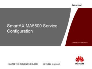 6_OBK302212 SmartAX MA5600 Service Configuration ISSUE32