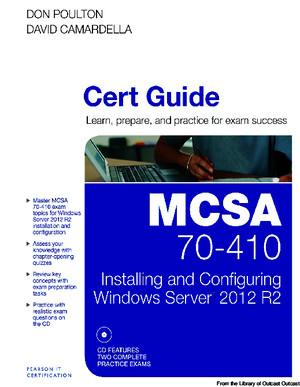 MCSA 70-410 Cert Guide R2 - Installing and Configuring Windows Server 2012