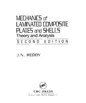 Mechanics of Laminated Composite Plates and Shells Theory and Analysis