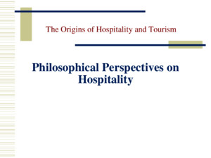 O'Gorman, The Origins of Hospitality and Tourism, Goodfellow Publishing © 2010 Charitable Hospitality The Origins of Hospitality and Tourism