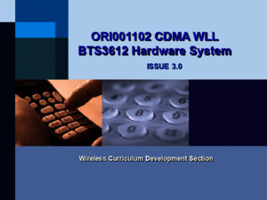 ORI001102 CDMA WLL BTS3612 Hardware System ISSUE30