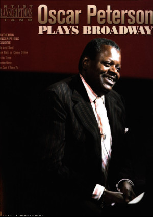 Oscar Peterson Oscar Peterson Plays Broadway Artist Transcriptions Piano 2006