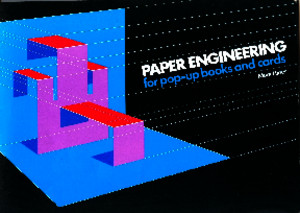 Paper Engineering for Pop-Up Books