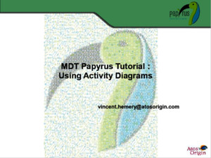 Papyrus Tutorial On Activity Diagrams v01 d20101014