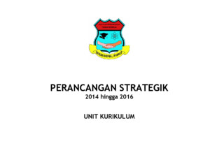 PELAN STRATEGIK KURIKULUM 2014-2016docx