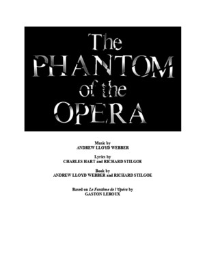 Phantom of the Opera Full Musical Script