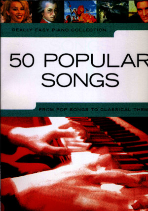 Piano - 50 Popular Songs - Really Easy Piano Collection - Bookpdf