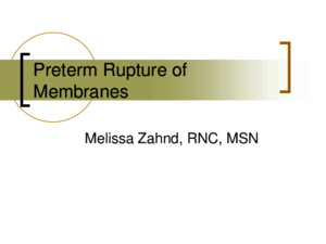 Preterm Rupture of Membranes