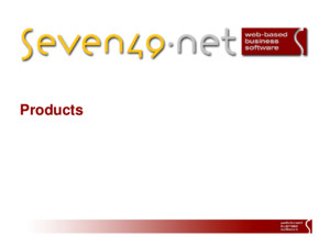 Products 2 Überblick seven49net Content Management System seven49net Document Management System seven49net Customer Relationsship Management System