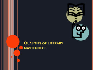 Qualities of Literary Masterpiece