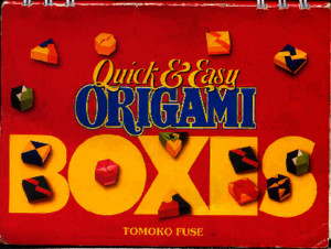 Quick and Easy Origami Boxes Tomoko Fuse