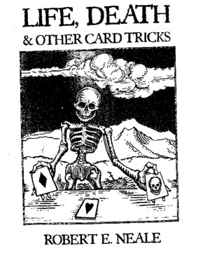 [Magic] Robert E Neale - Life, Death Other Card Tricks by flechalivros
