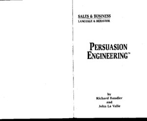 Richard Bandler and John La Valle - Persuasion Engineering