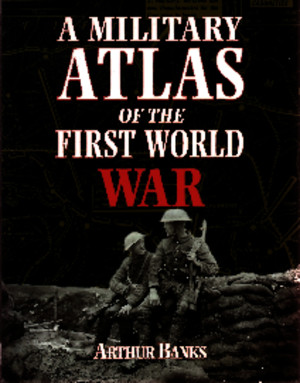 A Military Atlas of the First World War (2003)pdf