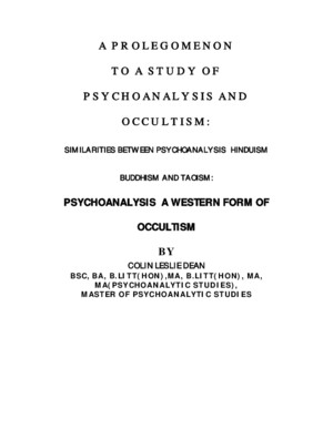 A ProlegomenonTo A Study Of Psychoanalysis And Occultism:Similarities Between Psychoanalysis Hinduism Buddhism And Taoism:Psychoanalysis A Western Form Of Occultism