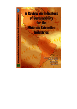 A Review on Indicators of Sustentability for the Minerals Extraction Industries